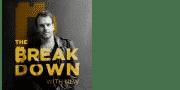Breakdown Podcast