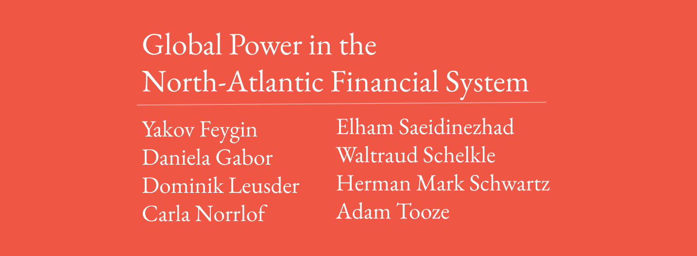 Uploads 1:58:06 Now playing Watch later Add to queue Global Power in the North-Atlantic Financial System - List of speakers
