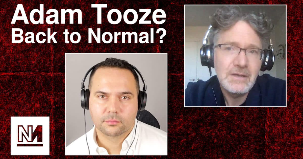 Adam Tooze, Back to Normal?